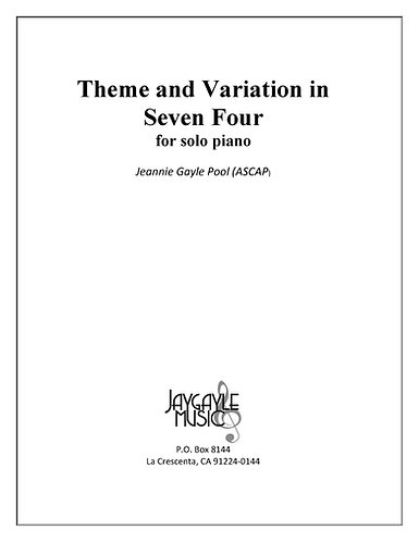 Theme and Variations in Seven Four for solo piano by Jeannie Gayle Pool PDF