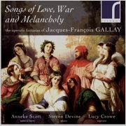 Songs of Love, War and Melancholy - JF Gallay