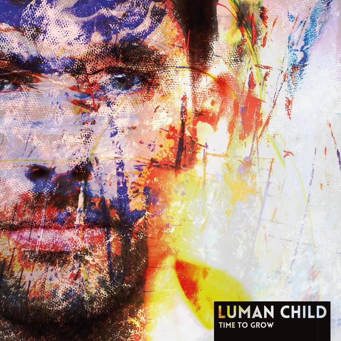 Luman Child - Time To Grow LP
