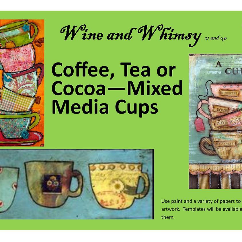 Coffee, Tea, or Cocoa!