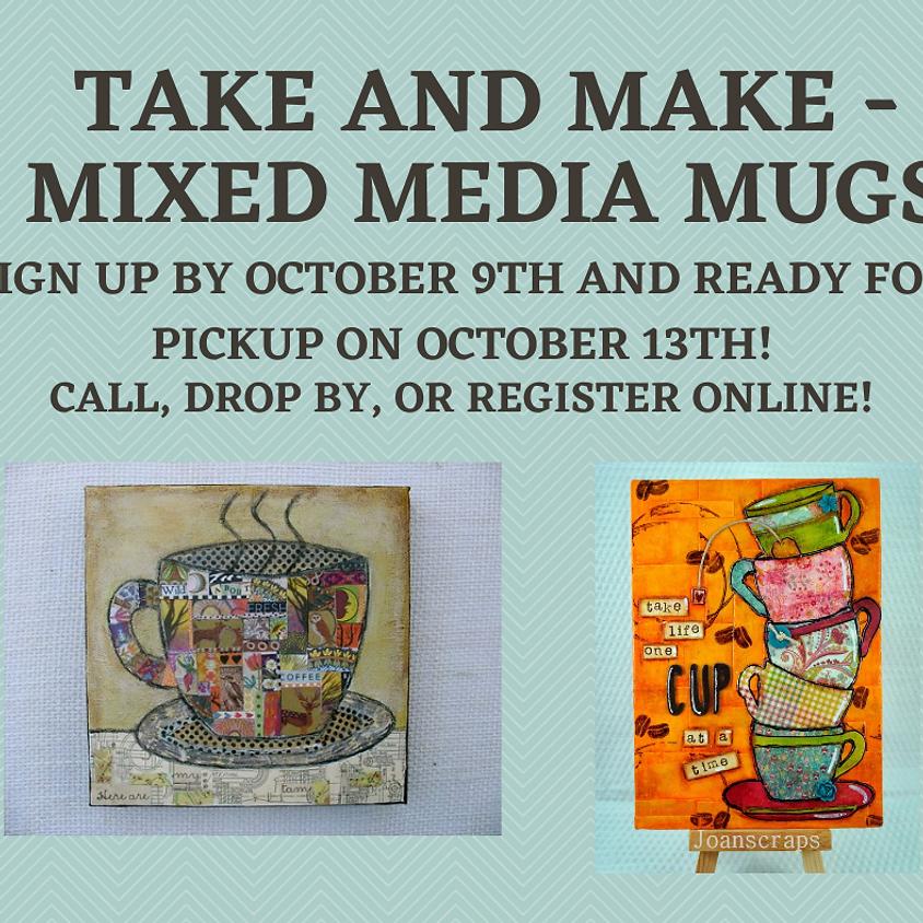 Take and Make - Mixed Media Mugs