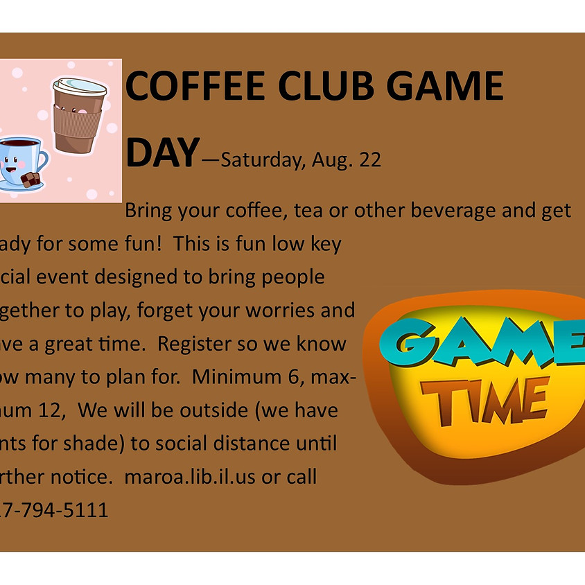 Coffee Club Game Day!