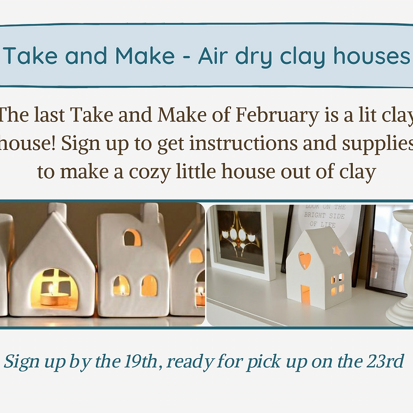 Take and Make - Air Dry Clay House