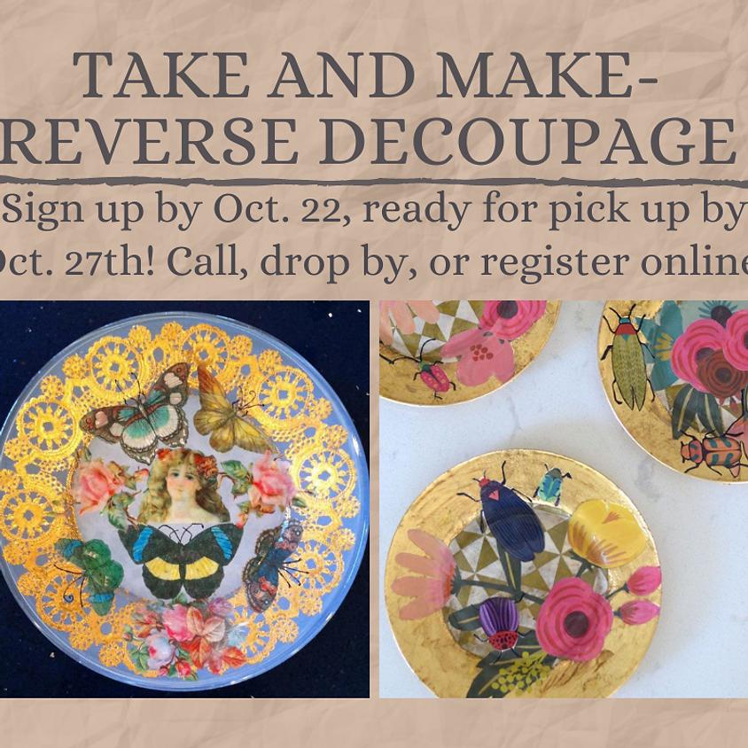 Take and Make - Reverse Decoupage