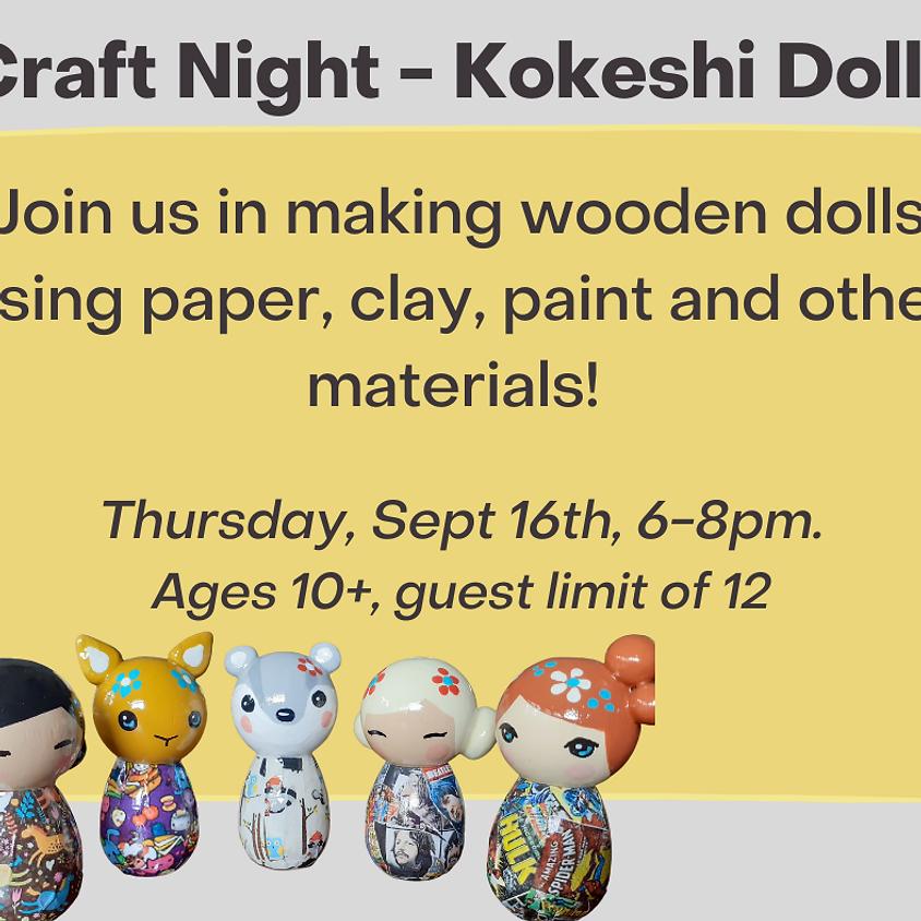Craft Night - Kokeshi