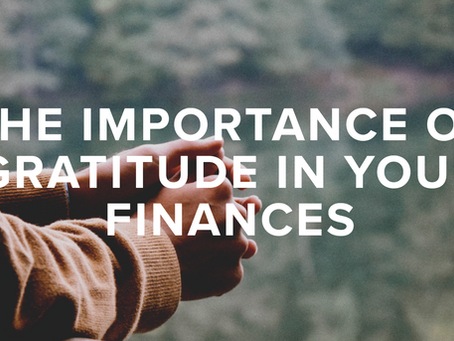 The Importance of Gratitude in Your Finances