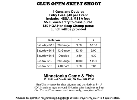Minnetonka Game and Fish Club Open Skeet Shoot June  15, 16.  Come join in on the fun
