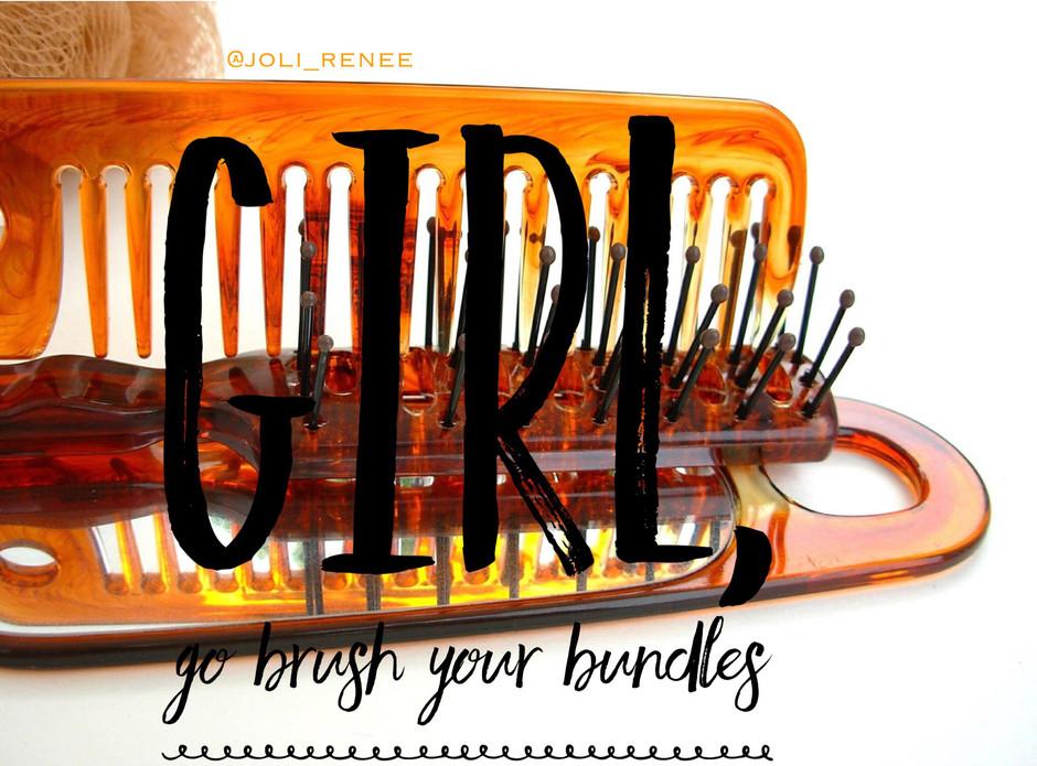 BRUSH YOUR BUNDLES