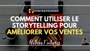 Comment utiliser le StoryTelling pour améliorer vos ventes