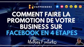 Comment faire la promotion de votre business sur Facebook en 4 étapes