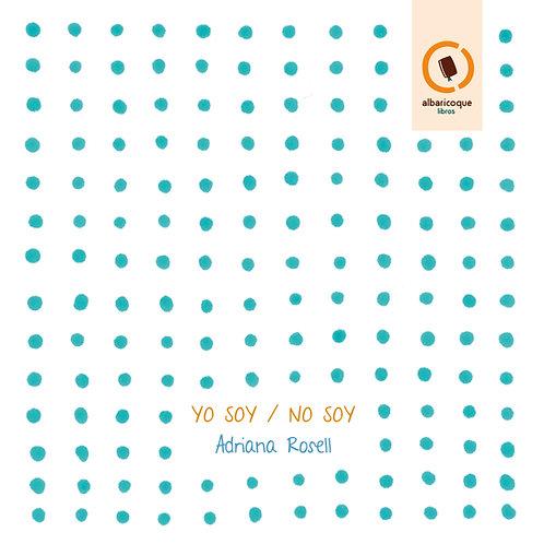 YO SOY / NO SOY