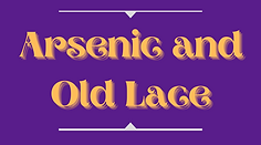 Arsenic and Old Lace website art.png