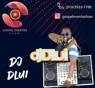 DJ DLui - Gospel Eventto Show