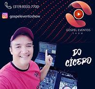 DJ cícero Gospel - Gospel Eventos Show