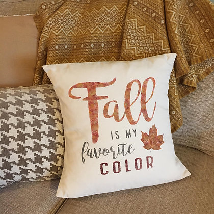 """Throw Pillow - """"Fall is My Favorite Color"""""""