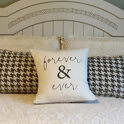 "Throw Pillow - ""Forever & Ever"""