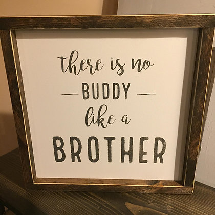 There Is No Buddy Like A Brother