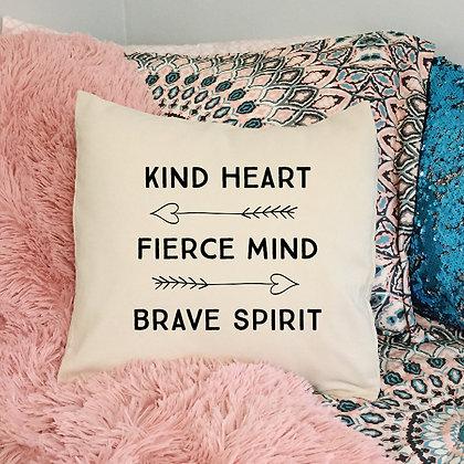 """Throw Pillow - """"Kind heart, fierce mind, brave spirit"""""""