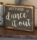 """""""When in doubt, dance it out"""" block"""