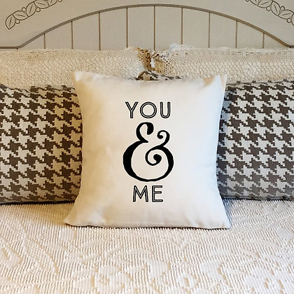 "Throw Pillow - ""You & Me"""