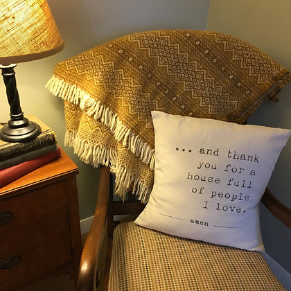 """Throw Pillow - """"House Full of People I Love"""""""