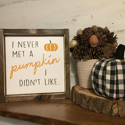 I Never Met a Pumpkin I Didn't Like