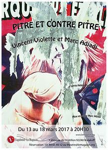 affiche de la pièce Pitre et contre pitre