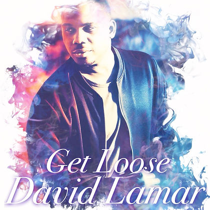 David Lamar - Get Loose Album Cover.JPG