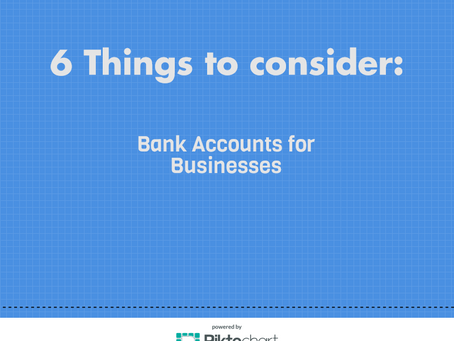 6 Things to Consider on your Business Account