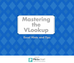 How to Master a VLookup in Excel