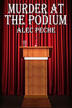 Book cover for mystery book Murder At the Podium