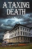 book cover for mystery novel A TAxing Death