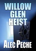 Willow Glein Heist.jpg