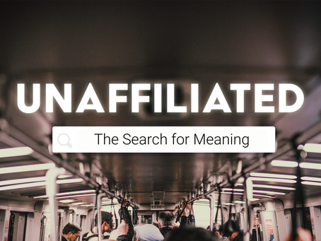 Unaffiliated: The Search for Meaning Podcast