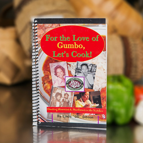 For the Love of Gumbo, Let's Cook! | Cookbook