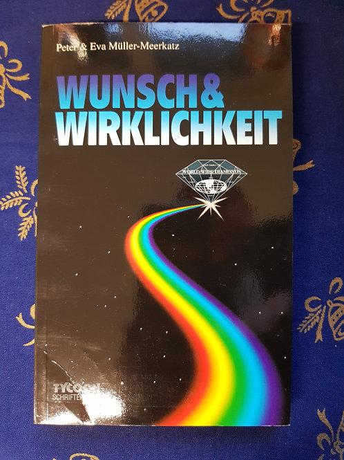 """Buch """"Wunsch und Wirklichkeit"""""""