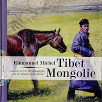 Emmanuel Michel peintre sculpteur livre Tibet Mongolie