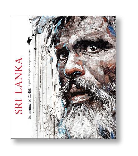 Sri Lanka, inspiration d'un peintre sculpteur voyageur