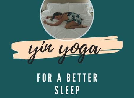 Yin Yoga for a better sleep