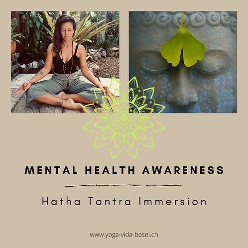 Mental Health Awareness- Hatha Tantra Immersion