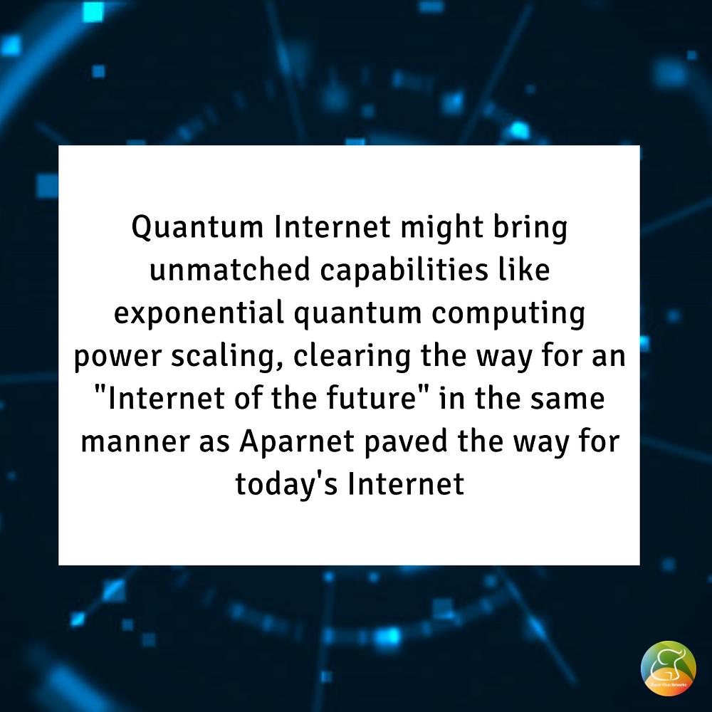 Potential of Quantum Internet
