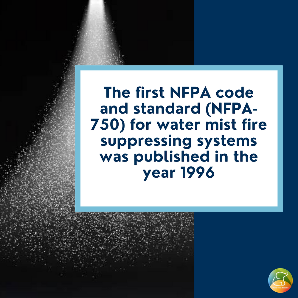 NFPA codes and standards for water mist fire suppressing systems