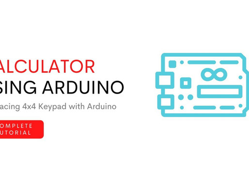 Making a calculator using Arduino and 4*4 Keypad