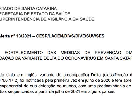 Saúde estadual alerta para presença da variante Delta do coronavírus em território catarinense
