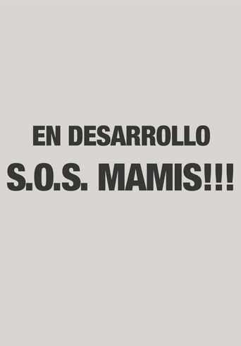 S.O.S. MAMIS!!!