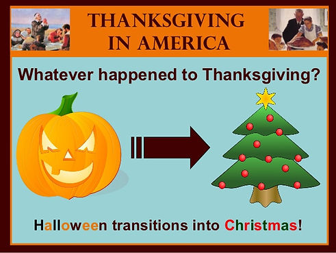 Christmas Halloween Thanksgiving.The Disappearance Of Thanksgiving