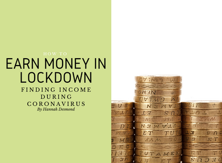 How to Earn Money in Lockdown: Finding Income During Coronavirus