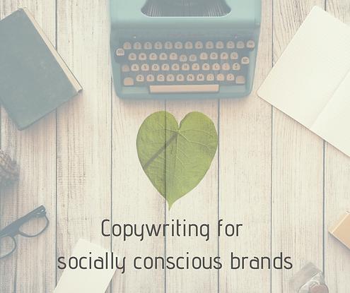 Copywriting for socially conscious brand
