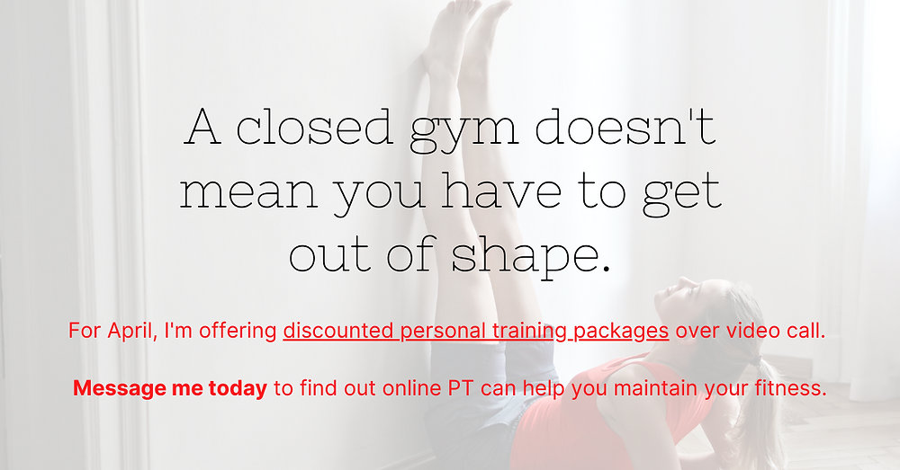 "Facebook advert for a Personal Trainer that reads ""A closed gym doesn't mean you have to get out of shape""."