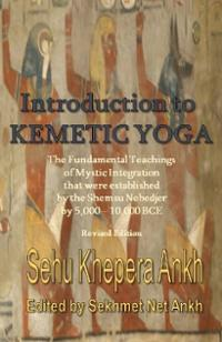 introduction-kemetic-yoga-fundamental-teachings-mystic-integration-that-sehu-khepera-ankh-paperback-